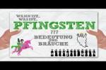 Video - Warum feiern wir Pfingsten? Und welche Bedeutung steckt hinter Pfingsten?