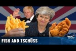 Video - Brexit: Liebe Briten, jetzt haut endlich ab