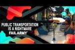 Video - Öffentliche Verkehrsmittel sind ein Albtraum