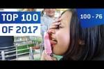 Video - Top 100 Viral Videos des Jahres 2017 - Teil 1