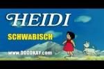 Video - dodokay - Heidi - Trickfilmklassiker schwäbisch