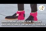 Video - Immer mehr Jugendliche tragen Knöchelschals, um nicht zu frieren