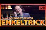 Video - Olaf Schubert: So geht der Enkeltrick