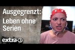 Video - Leben ohne Serien - extra 3 - NDR