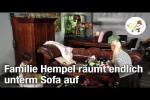Video - Familie Hempel räumt endlich unterm Sofa auf (Postillon24)