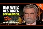Video - dodokay - Der Witz des Tages - 1.06: Krähe - Schwäbisch