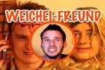 Video - der Weichei-Freund von der Marke Dummkopf