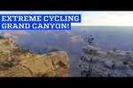 Video - Extreme Cycling am Grand Canyon
