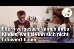 Video - Eltern vergessen Namen ihres Kindes, weil sie ihn sich nicht tätowiert haben