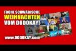 Video - dodokay - Frohe Weihnachten auf schwäbisch