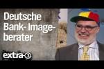 Video - Deutsche Bank - Die wollen nur spielen! - extra 3