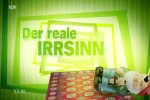 Video - Der reale Irrsinn