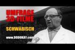 Video - dodokay - Umfrage über 3D-Filme - Die Welt auf Schwäbisch