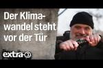 Video - Der Klimawandel steht vor der Tür | extra 3