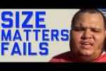 Video - Does Size Matter? Fails Compilation