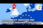 Video - Wegen Brexit: Schotten und Schweizer tauschen Staatsgebiet