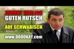 Video - dodokay - Silvester mit Johnny English - schwäbisch