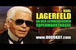 Video - dodokay - Karl Lagerfeld an der Supermarktkasse - Schwäbisch