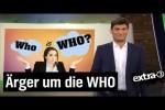 Video - WHO: Gesundheitsorganisation im Zwielicht - extra 3
