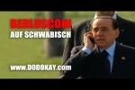 Video - dodokay - Berlusconi und sein Corona - schwäbisch