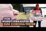 Video - Vom Wurstverkäufer zum Corona-Tester