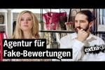 Video - Fake-Bewertungen kaufen: Ein dubioses Geschäft - extra 3
