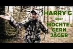 Video - Harry G über Möchtegern Jäger