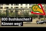 Video - Realer Irrsinn: Bushäuschen-Abriss in Dresden - extra 3