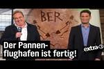 Video - Flughafen BER wird eröffnet - extra 3