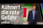 Video - Die größte Gefahr unserer Zeit: Kevin Kühnert - extra 3