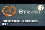 Video - Sprachkurs Österreichisch - Die wichtigsten österreichischen Ausdrücke (Lektion 1)