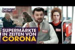 Video - Supermärkte in Zeiten von Corona