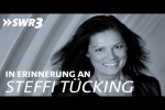 Video - In Erinnerung an Steffi Tücking | SWR3