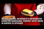 Video - Wegen Corona: McDonald's-Mitarbeiter erhalten Anweisung, vorerst nicht mehr in Burger zu spucken