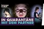Video - In Quarantäne mit dem Partner