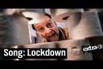 Video - Corona-Song: Es ist Lockdown | extra 3