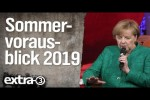 Video - Der Sommervorausblick 2019 - extra 3