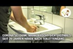 Video - Corona sei Dank: Mann wäscht sich erstmals seit 20 Jahren Hände nach Toilettengang