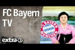 Video - FC Bayern TV | extra 3 | NDR