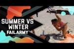 Video - Summer vs Winter Fails