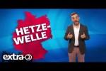 Video - Wetterbericht: Hetze-Welle | extra 3 | NDR