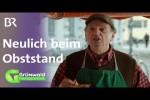 Video - Neulich beim Obststand - Grünwald Freitagscomedy