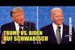 Video - dodokay - Donald Trump vs. Joe Biden Wahldebatte - Schwäbisch