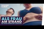 Video - Als Frau am Strand - Ein ganz normaler Albtraum