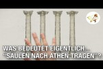 Video - Was bedeutet eigentlich... SÄULEN NACH ATHEN TRAGEN?