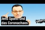Video - Impfen mit Jens Spahn: Jede Prognose geht daneben - extra 3