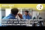 Video - Wattestäbchen zu tief ins Ohr gesteckt: Mann setzt sich versehentlich auf Werkseinstellung zurück
