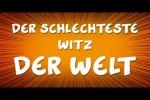 Video - Ruthe.de - Der schlechteste Witz der Welt