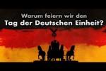 Video - Tag der Deutschen Einheit - FEIERTAG - Was steckt dahinter?