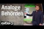 Video - Analoge Behörden - extra 3